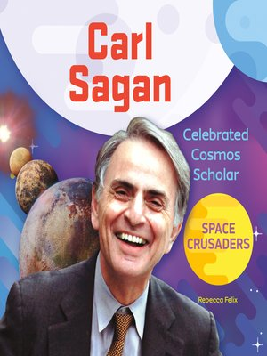 cover image of Carl Sagan: Celebrated Cosmos Scholar