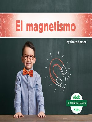 cover image of El magnetismo (Magnetism)