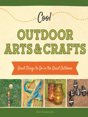 cover image of Cool Outdoor Arts & Crafts