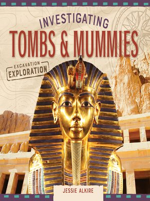 cover image of Investigating Tombs & Mummies