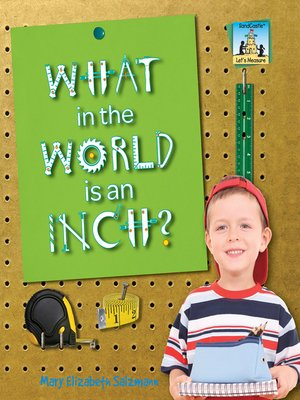 cover image of What in the World is an Inch?