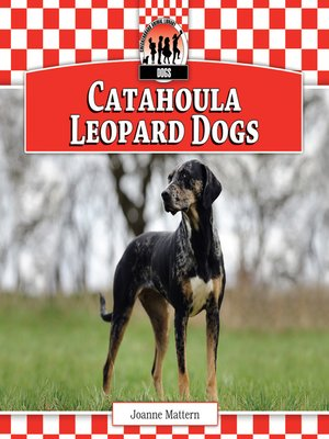 cover image of Catahoula Leopard Dogs