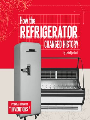 cover image of How the Refrigerator Changed History