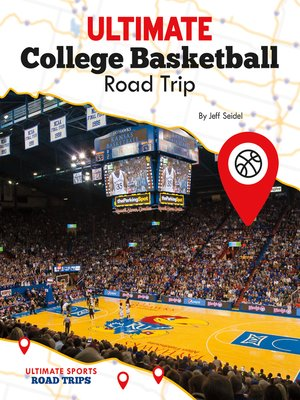 cover image of Ultimate College Basketball Road Trip