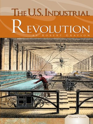 cover image of U.S. Industrial Revolution
