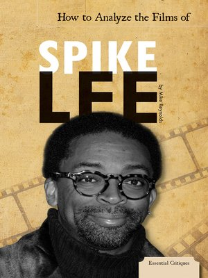 cover image of How to Analyze the Films of Spike Lee