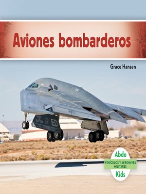 cover image of Aviones bombarderos (Military Bomber Aircraft)