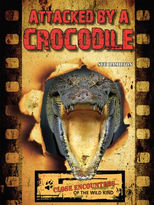 cover image of Attacked by a Crocodile