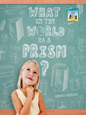 cover image of What in the World is a Prism?