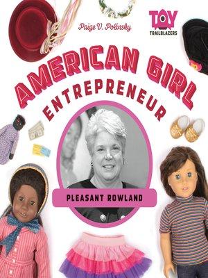 cover image of American Girl Entrepreneur: Pleasant Rowland