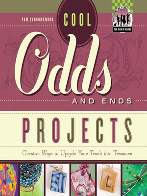 cover image of Cool Odds and Ends Projects