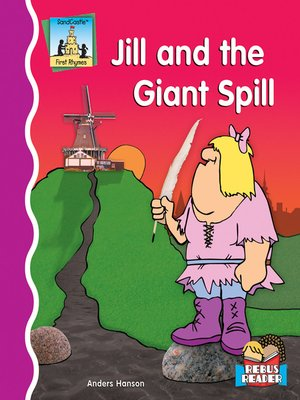 cover image of Jill and the Giant Spill