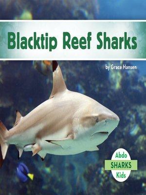 cover image of Blacktip Reef Sharks