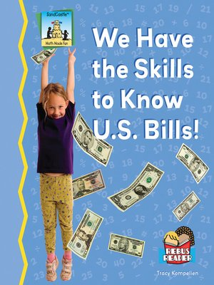 cover image of We Have the Skills to Know U.S. Bills