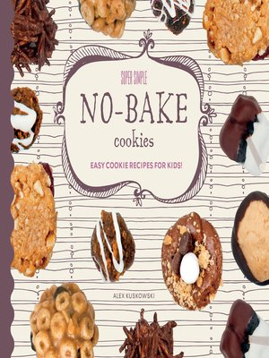 cover image of Super Simple No-Bake Cookies