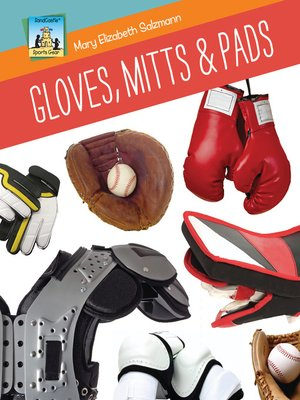 cover image of Gloves, Mitts & Pads