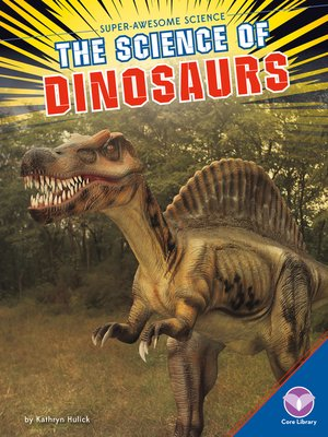 cover image of Science of Dinosaurs