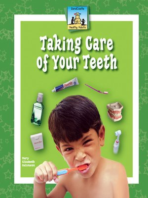 cover image of Taking Care of Your Teeth