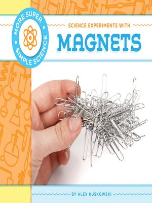 cover image of Science Experiments with Magnets