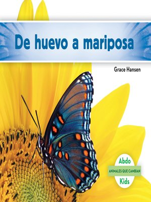 cover image of De huevo a mariposa (Becoming a Butterfly)