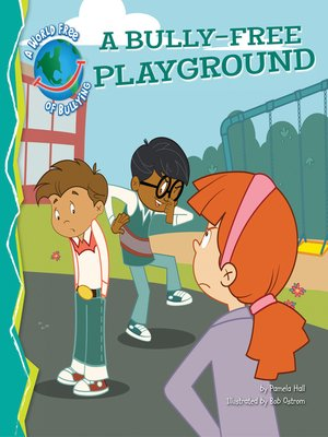 cover image of Bully-Free Playground