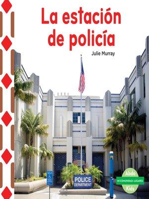 cover image of La estación de policía (The Police Station )