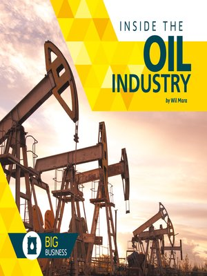 cover image of Inside the Oil Industry