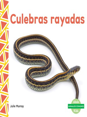 cover image of Culebras rayadas (Garter Snakes)