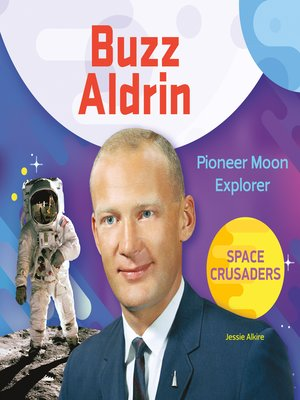 cover image of Buzz Aldrin: Pioneer Moon Explorer