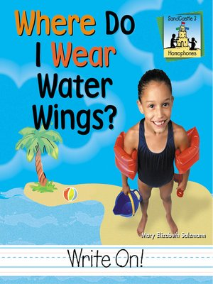 cover image of Where Do I Wear Water Wings?
