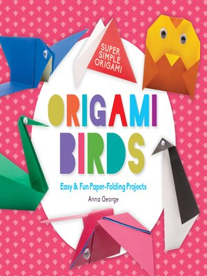 cover image of Origami Birds: Easy & Fun Paper-Folding Projects
