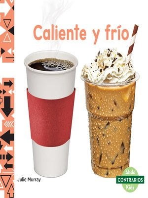 cover image of Caliente y frío (Hot and Cold)