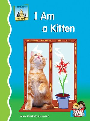 cover image of I Am a Kitten