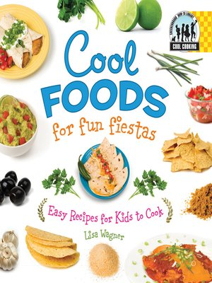 cover image of Cool Foods for Fun Fiestas