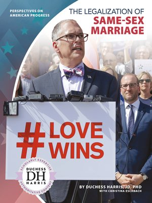 cover image of The Legalization of Same-Sex Marriage