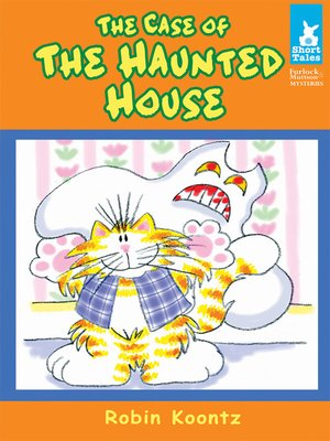 cover image of Case of the Haunted House
