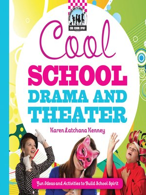 cover image of Cool School Drama and Theater