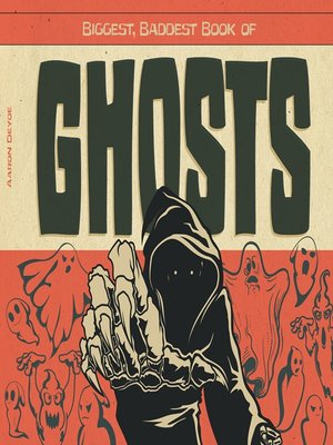 cover image of Biggest, Baddest Book of Ghosts