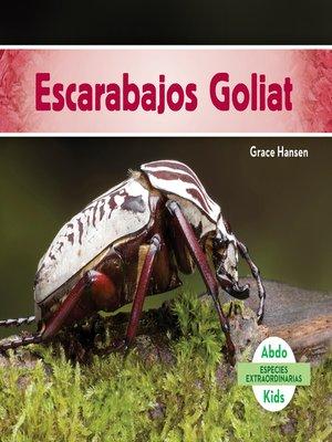 cover image of Escarabajos Goliat (Goliath Beetles)