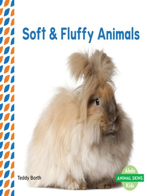 cover image of Soft & Fluffy Animals