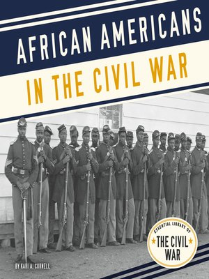 cover image of African Americans in the Civil War