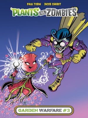 cover image of Plants vs. Zombies: Garden Warfare (2015), Issue 3
