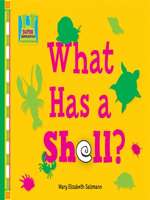 cover image of What has a Shell?