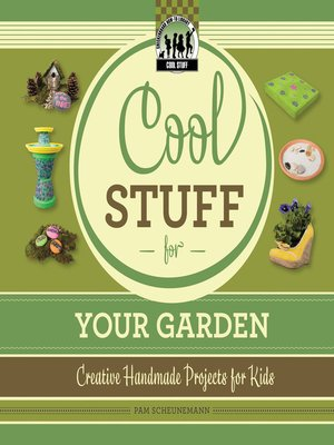cover image of Cool Stuff for Your Garden