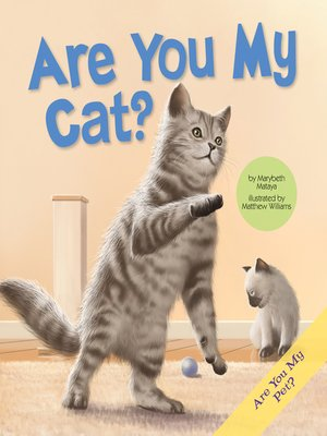 cover image of Are You My Cat?