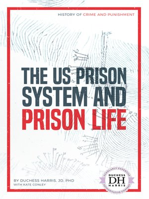 cover image of The US Prison System and Prison Life