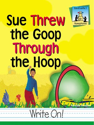 cover image of Sue Threw the Goop Through the Hoop