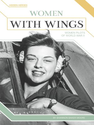 cover image of Women with Wings: Women Pilots of World War II