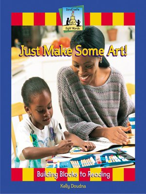 cover image of Just Make Some Art!