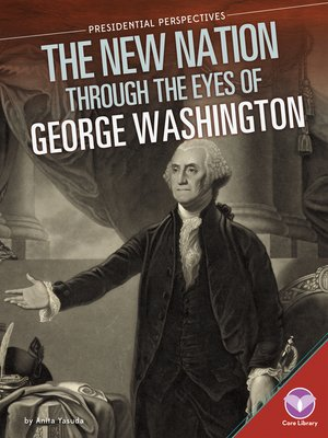 cover image of New Nation through the Eyes of George Washington